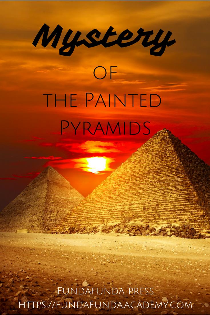 Mystery of the painted pyramid fundafunda academy for Fundafunda