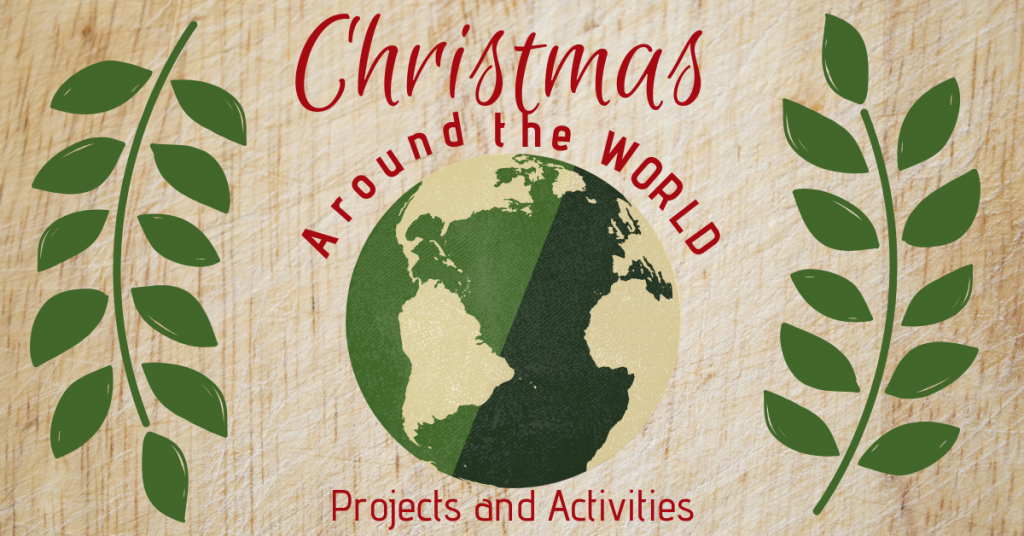 Christmas Around the World Projects and Activities