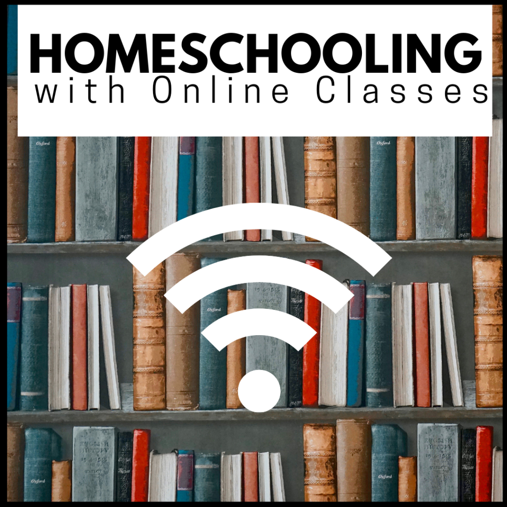 Homeschooling with Online Classes
